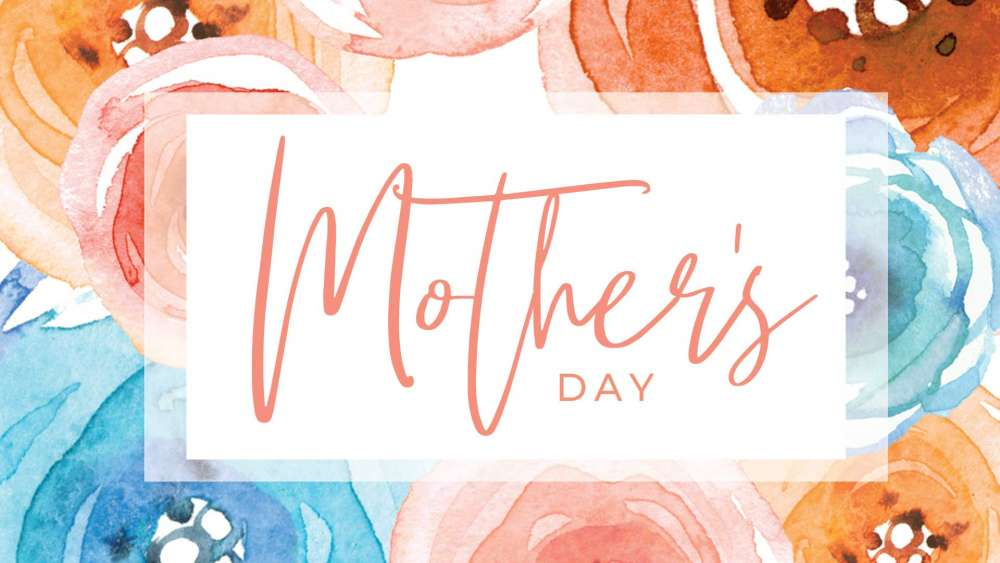 Mother\'s Day 2021