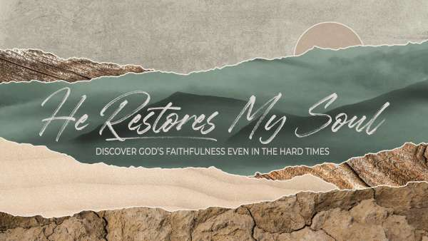 He Restores My Soul: Anxiety Image