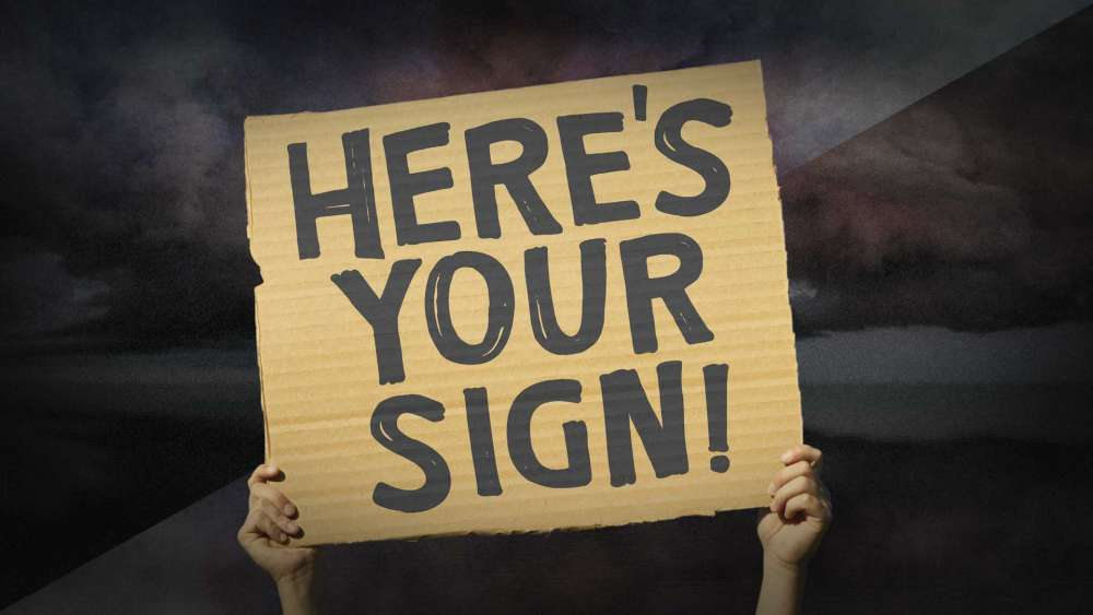 Here\'s Your Sign