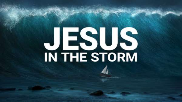 Jesus in the Storm - Full Contemporary Service Image