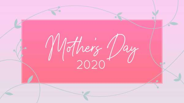 Mother's Day 2020: Being Enough - Full Contemporary Service Image