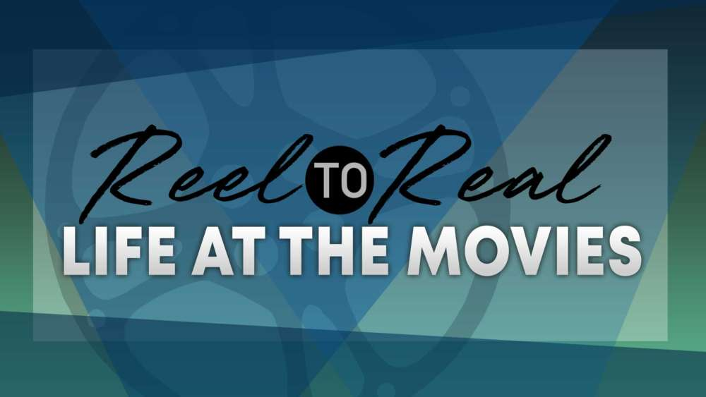 Reel to Real: Life at the Movies