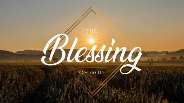 The Blessing of God - Full Classic Service Image