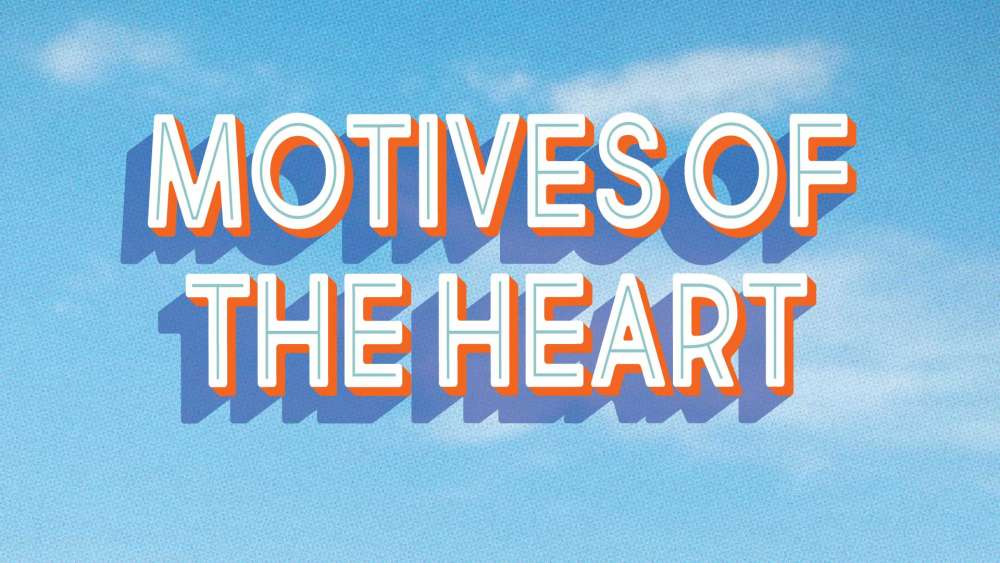 Motives of the Heart
