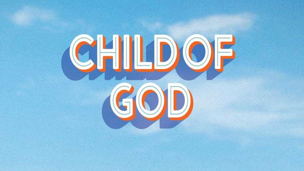 Child of God Image